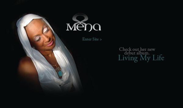 me'na | mena - check out her new debut album living my life. enter site.